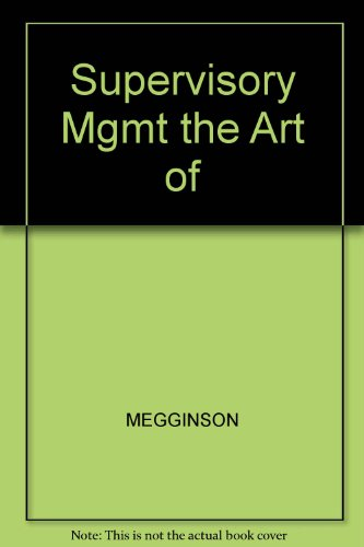 Supervisory Mgmt the Art of (0324232535) by MEGGINSON; PIETRI; MOSLEY