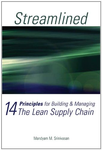 Stock image for Streamlined : 14 Principles for Building and Managing the Lean Supply Chain for sale by Better World Books