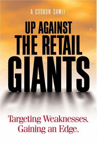 9780324233087: Up Against the Retail Giants: Targeting Weaknesses - Gaining an Edge
