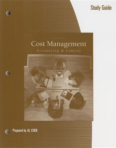 9780324233117: Study Guide for Hansen/Mowen's Cost Management: Accounting and Control, 5th