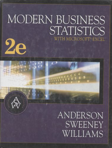 Modern Business Statistics with Microsoft Excel: David Ray Anderson