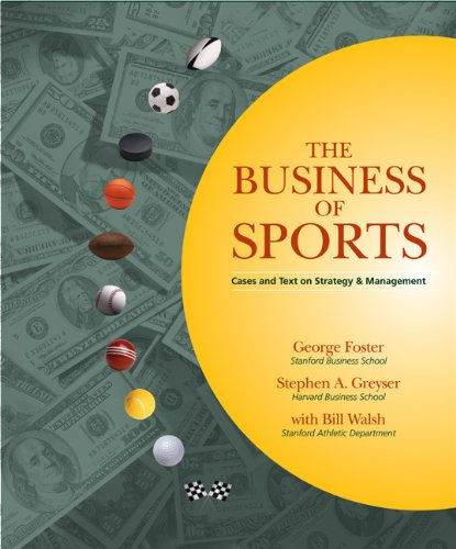 9780324233841: The Business of Sports: Cases and Text on Strategy and Management