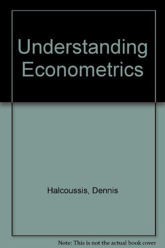 9780324233858: Understanding Econometrics