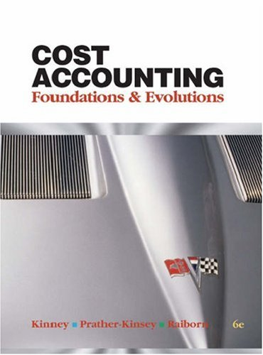 9780324235012: Cost Accounting: Foundations & Evolutions