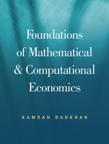 9780324235838: Foundations of Mathematical And Computational Economics