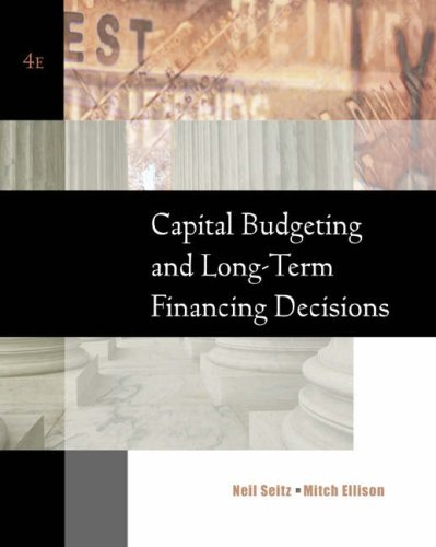 9780324258080: Capital Budgeting and Long-Term Financing Decisions
