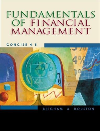 Fundamentals of Financial Management (Concise with Xtra!: Eugene F. Brigham,