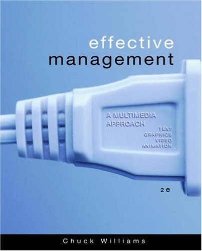 9780324259117: Effective Management: A Multimedia Approach (with Access Certificate)