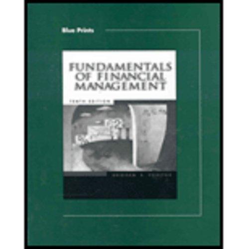 Blueprints for Brigham/Houston's Fundamentals of Financial Management,: Eugene F. Brigham,