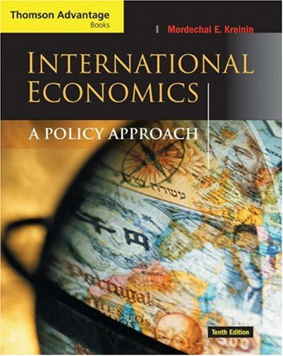 9780324259711: International Economics: A Policy Approach