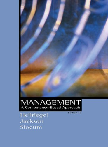 Management: A Competency-Based Approach: Don Hellriegel, Susan