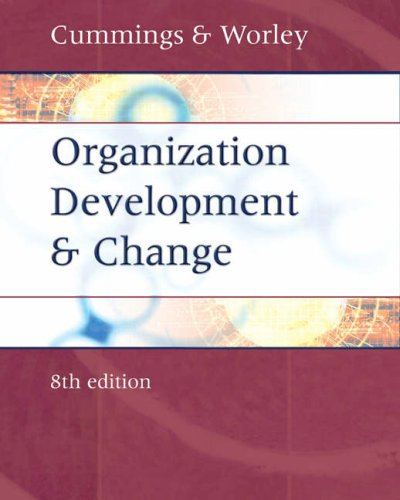 9780324260601: Organization Development and Change