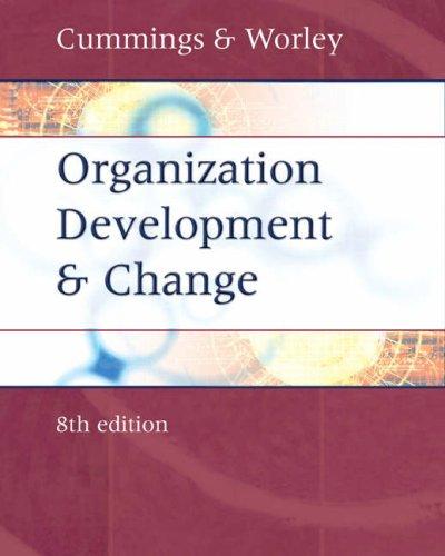 9780324260601: Organization Development and Change