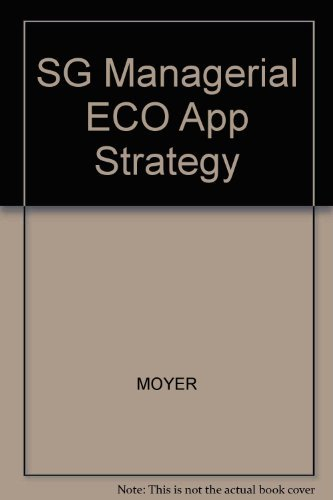 9780324260960: Managerial Economics: Applications, Strategy, and Tactics- Study Guide