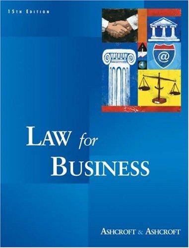 Law for Business: Ashcroft, John D.;