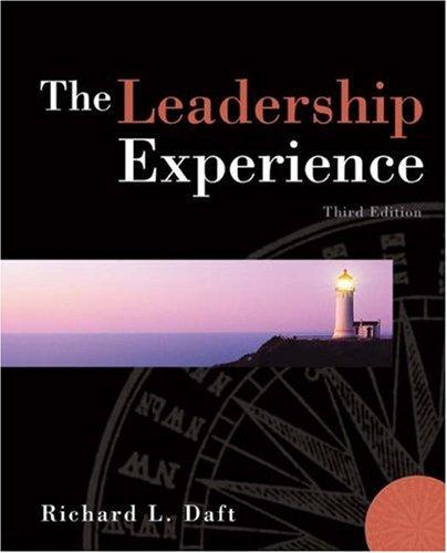 The Leadership Experience, 3rd: Daft, Richard L.;Lane, Patricia G.