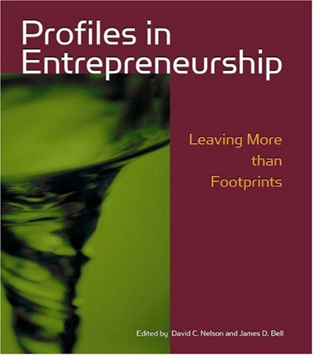 9780324261530: Profiles in Entrepreneurship: Leaving More Than Footprints