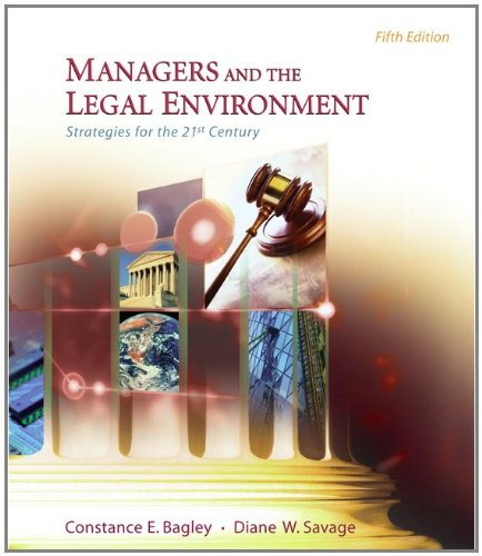 9780324269512: Managers and the Legal Environment: Strategies for the 21st Century (Available Titles CengageNOW)