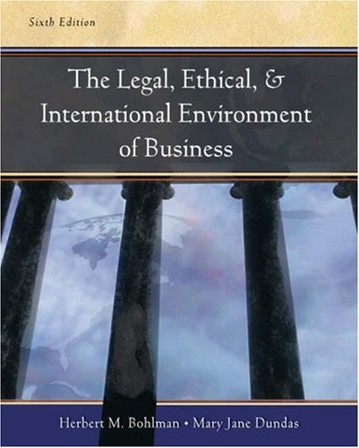 9780324269796: Legal, Ethical and International Environment of Business