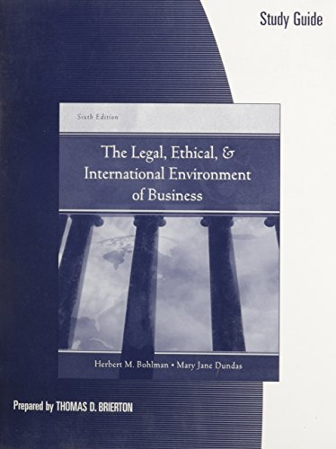 9780324269864: Study Guide for Bohlman/Dundas' Legal, Ethical, and International Environment of Business, 6th
