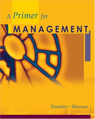 9780324271119: Cengage Advantage Books: A Primer for Management (South-Western Foundations Series in Management)