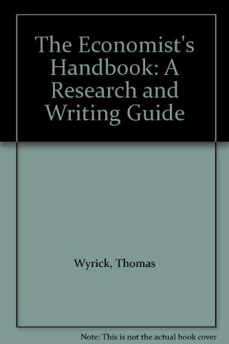 9780324271447: The Economist's Handbook: A Research and Writing Guide