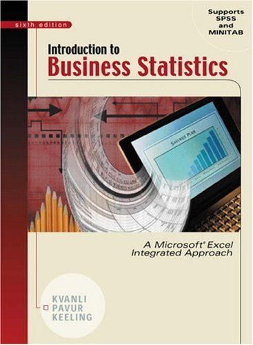 Introduction to Business Statistics: A Microsoft Excel: Alan H. Kvanli,