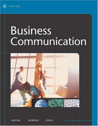 """Business Communication (with CD-ROM and InfoTrac ): A.C. """"Buddy"""" Krizan,"""
