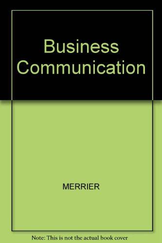 Business Communication: MERRIER, JONES, KRIZAN