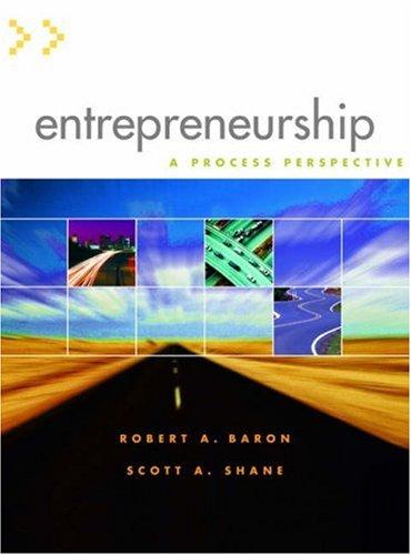 Entrepreneurship: A Process Perspective (with InfoTrac): Robert A. Baron,