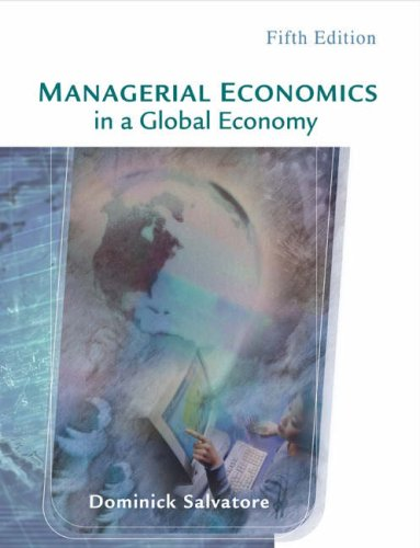 Managerial Economics in a Global Economy with: Dominick Salvatore