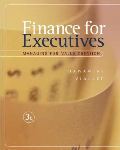 Finance for Executives: Managing for Value Creation: Gabriel Hawawini, Claude