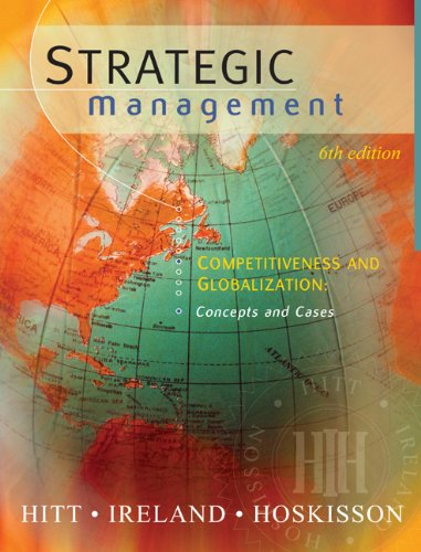 9780324275285: Strategic Management: Competitiveness and Globalization, Concepts and Cases
