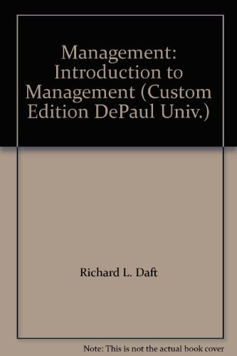 Management: Introduction to Management (Custom Edition DePaul: Richard L. Daft