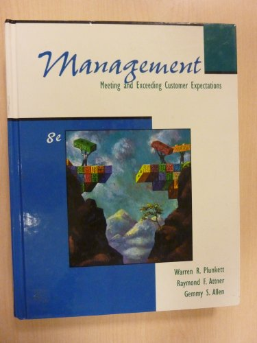 9780324282559: Management: Meeting and Exceeding Customer Expectations (Book Only)