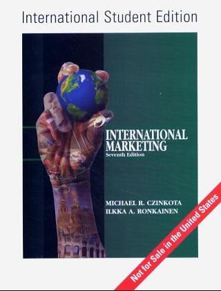 International Marketing: Seventh Edition: Czinkota, Michael R.;Ronkainen, Ilkka A.