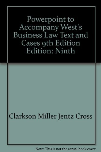 9780324284836: Powerpoint to Accompany West's Business Law Text and Cases 9th Edition