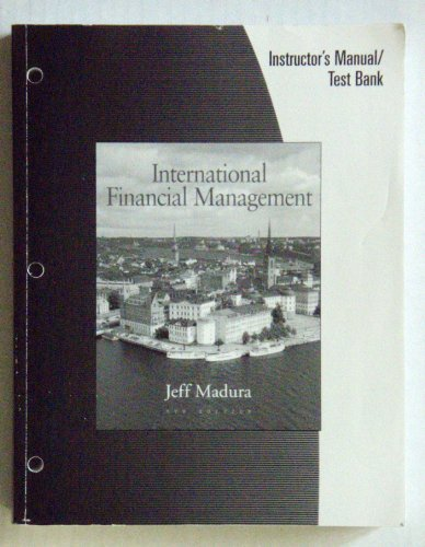 9780324288438: International Financial Management (Instructor's Manual/Test Bank, 8th Edition)
