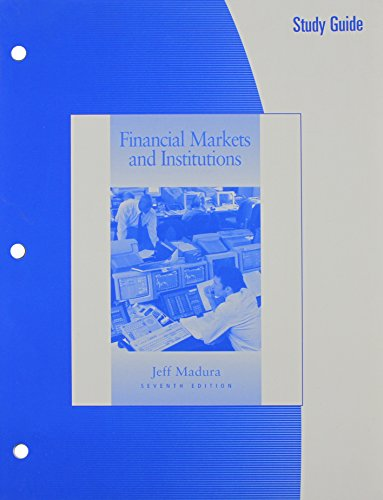 9780324288469: Study Guide for Madura's Financial Markets and Institutions, 7th