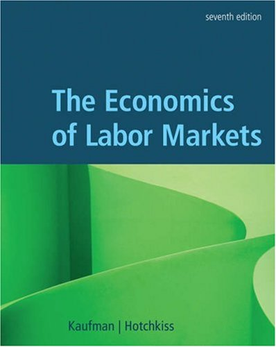9780324288797: The Economics of Labor Markets (with Economic Applications and InfoTrac Printed Access Card)