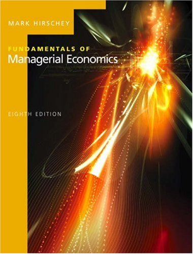 9780324288896: Fundamentals of Managerial Economics (with Economic Applications Access) (Available Titles CengageNOW)