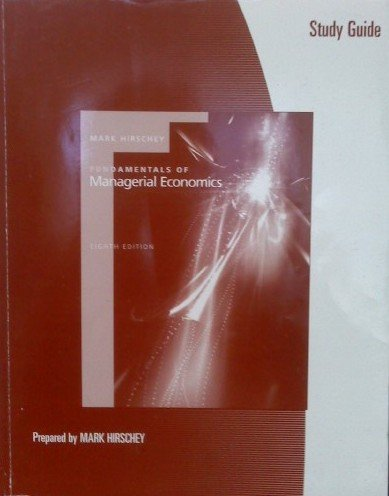 9780324288919: Study Guide for Hirschey's Fundamentals of Managerial Economics, 8th