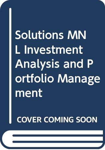 Solutions MNL Investment Analysis and Portfolio Management