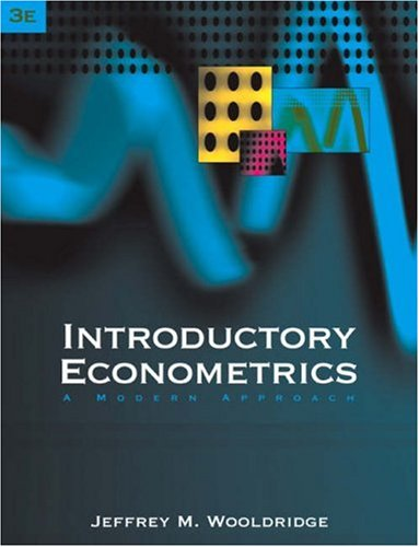 Introductory Econometrics: A Modern Approach (with Economic Applications Online, Econometrics Data ...