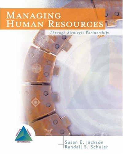 9780324289916: Managing Human Resources: Through Strategic Partnerships