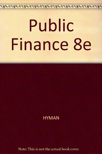 Public Finance 8e: HYMAN