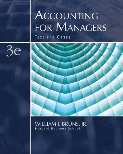 9780324291216: Accounting for Managers: Text and Cases