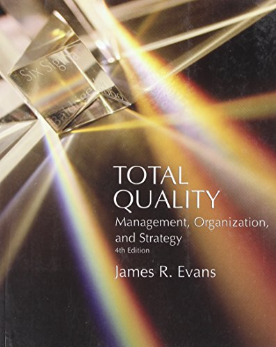 9780324301595: Total Quality: Management, Organization and Strategy