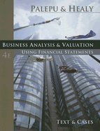 9780324302875: Business Analysis and Valuation: Text and Cases (Book Only)