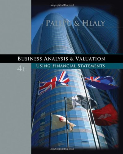 9780324302929: Business Analysis and Valuation: Using Financial Statements